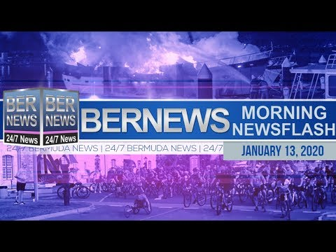 Bermuda Newsflash For Monday, January 13, 2020
