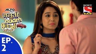 Chalti Ka Naam Gaadi…Let's Go - चलती का नाम गाड़ी...लेट्स गो - Episode 2 - 29th October, 2015