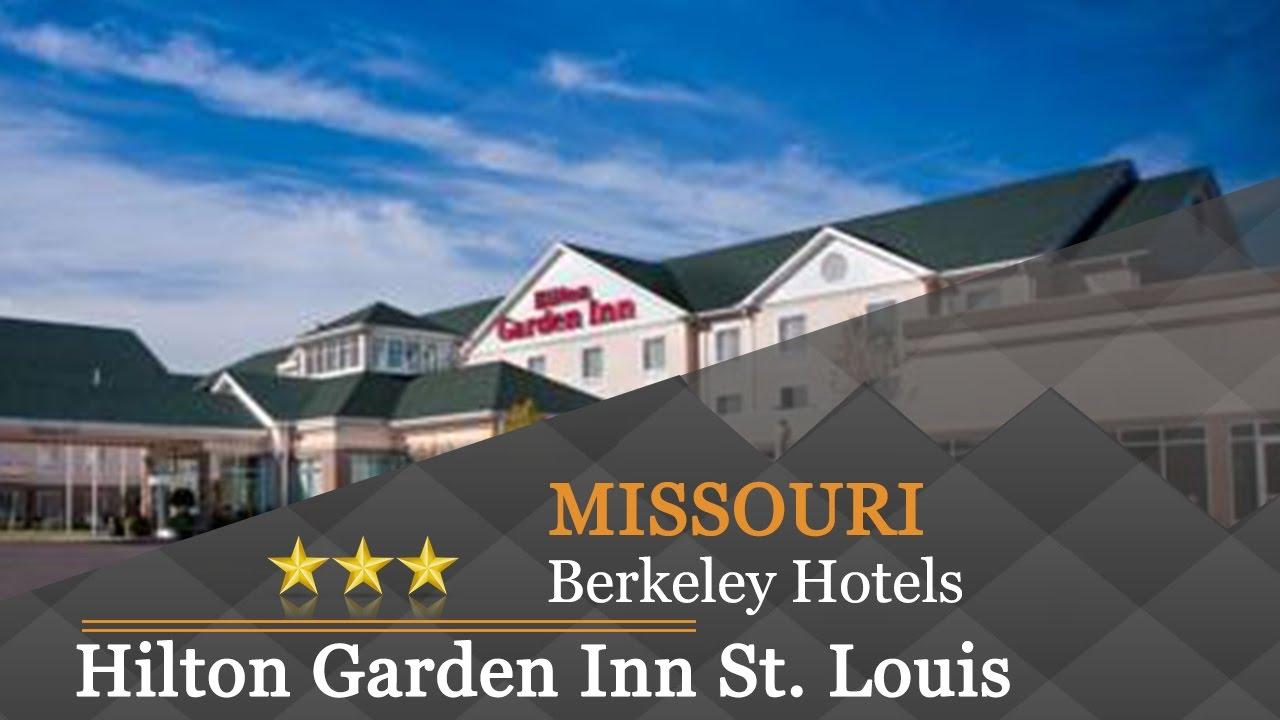 Hilton Garden Inn St Louis Airport Berkeley Hotels Missouri Youtube