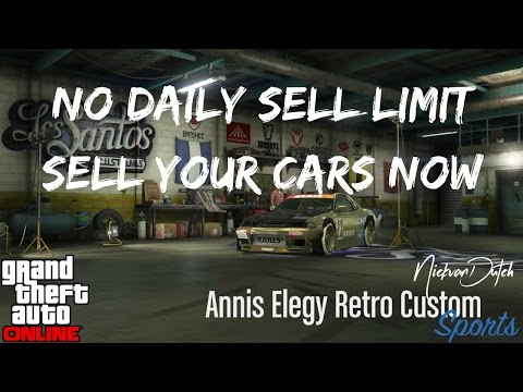Gta 5 Online Info No Daily Sell Limit Sell your cars now