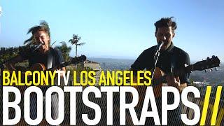 BOOTSTRAPS - FORTYFIVE (BalconyTV)