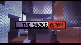 The Shock On Tour EP 1.1 ตอนเดินสายบ้านร้างกลางนา