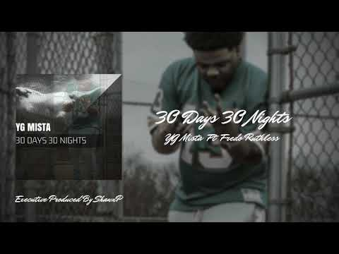 YG Mista   Ft Fredo Ruthless 30 days 30 nights Audio