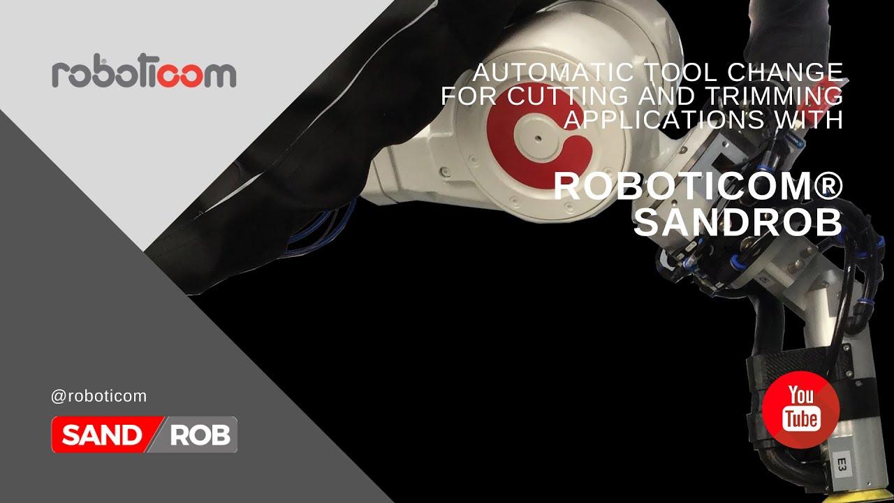 SandRob Automatic Tool Change