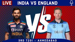 LIVE Ind vs Eng 3rd T20I Score & Hindi Commentary   India vs England 2021 Live cricket match today