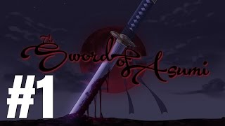 Sword of Asumi - Deluxe Edition Gameplay Walkthrough Part 1 - No Commentary [PC HD]