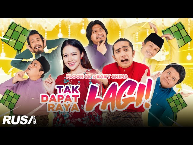 Floor 88 & Baby Shima - Tak Dapat Raya Lagi [Official Music Video]