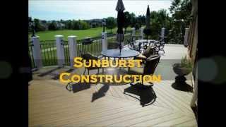 Sunburst Construction - Northern Virginia's Custom Deck, Patio, Porch, And Gazebo Builder