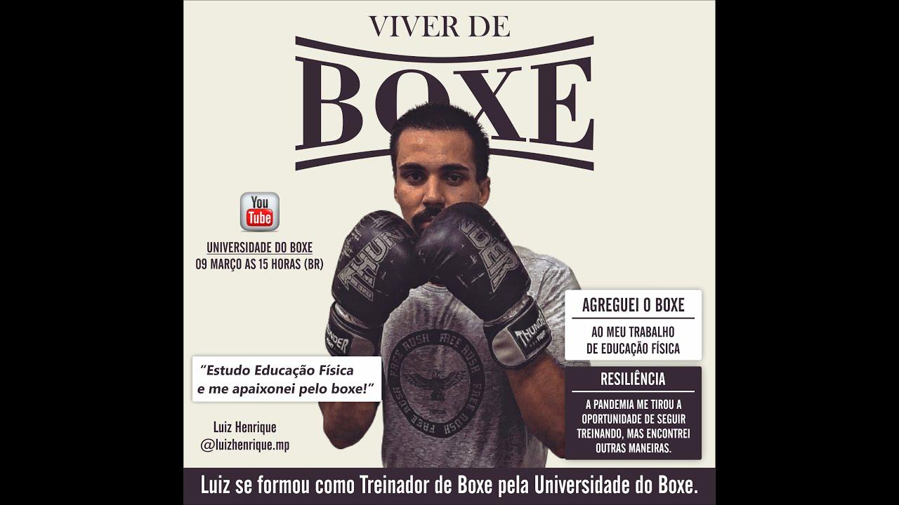 VIVER DE BOXE: da Educação Física ao Boxe com o Prof. Luiz Henrique