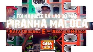 MC Nego da Marcone e MC Rafa Original - Foi Naquele Bailão do Mal (GR6 Filmes)