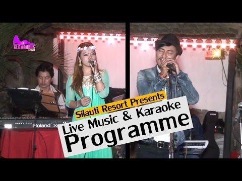 Karaoke Programme & Live Music  ||Silauti Resort