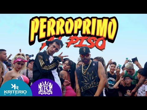 @Perro Primo , L-Gante, @DT.Bilardo  - PPT (Patita Pa Tra) - Perro Primo Al Piso - #1 -  Cumbia 420