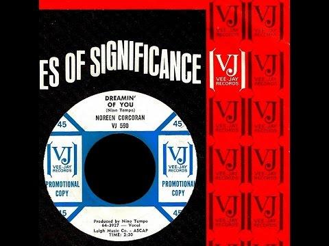 Noreen Corcoran  DREAMIN' OF YOU Gold Star Studios  1964