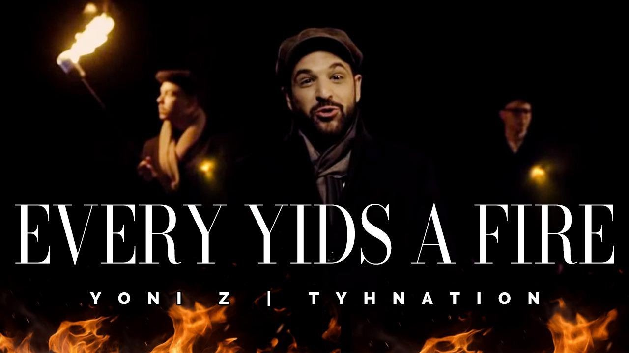 Yoni Z -  Every Yid's (Jew) a Fire | TYHnation [Official Music Video] כל יהודי הוא אש - Z יוני