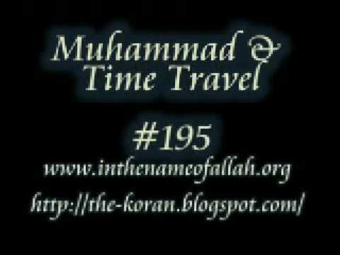 Muhammad & Time Travel Part 195