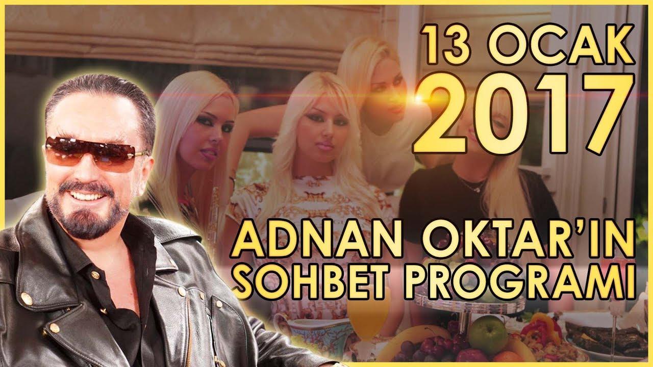 Adnan Oktar'ın Sohbet Programı 13 Ocak 2017 - YouTube