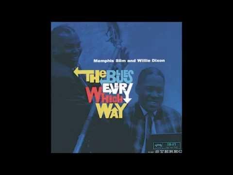 Willie Dixon & Memphis Slim - Rub my root