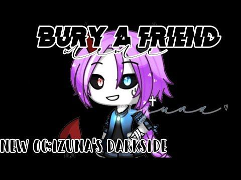 Bury A Friend MeMe//GachaLife//read Disc