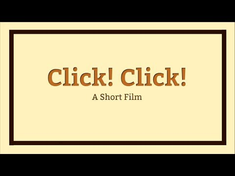 Click! Click! Short Film (Contemporary Philippine Arts from the Regions C)
