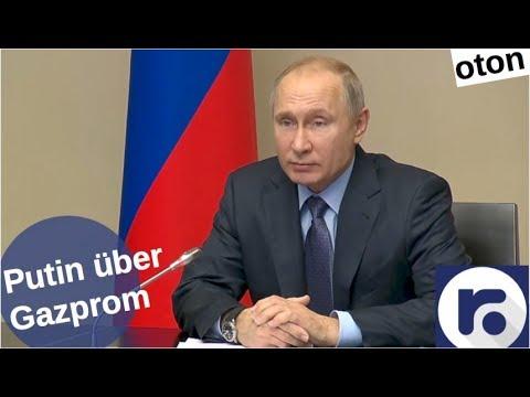 Putin über Gazprom auf deutsch