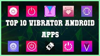 Top 10 Vibrator Android App | Review screenshot 1