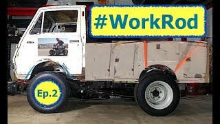 The WorkRod Ep. 2 aka Progress on the Tiny Truck of Terror