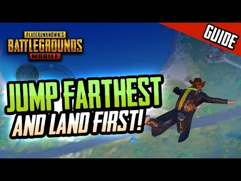 GUIDE TO JUMP FARTHEST & LAND FIRST IN PUBG MOBILE!