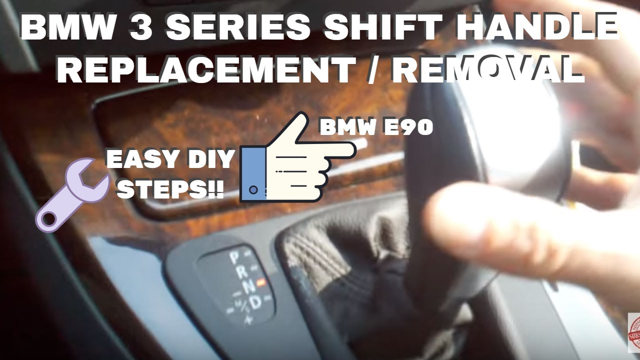 Bmw Shift Handle Removal E90 3 Series Youtube