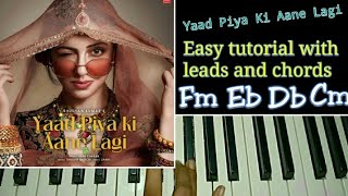 yaad-piya-ki-aane-lagi---easy-piano-tutorial-with-leads-and-chords-neha-kakkar-divya-khosla-kumar