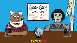 Joan Of Arc: Good God! with God