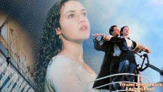 Titanic Soundtrack - Leaving Port