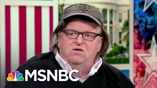 Michael Moore: We Are Going To Resist, Oppose | Morning Joe | MSNBC