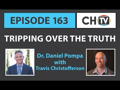 Tripping Over the Truth - CHTV 163