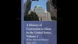 A History of Conversion to Islam in the United States Vol. 1 -- promo 1