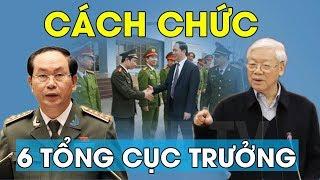 Cắt chức 6 tướng tổng cục trưởng Bộ Công An, Nguyễn Phú Trọng trực tiếp cảnh cáo Trần Đại Quang