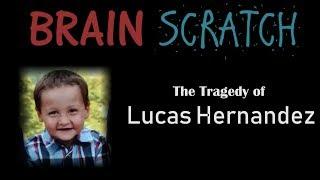BrainScratch: The Tragedy of Lucas Hernandez