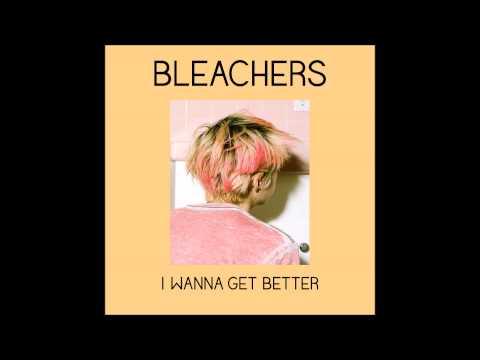 Bleachers - I Wanna Get Better (INSTRUMENTAL) HD Audio