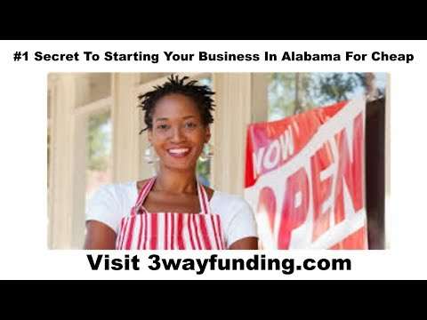2019 How To Start A Business In Alabama For Cheap Or No Money 888 883 3013