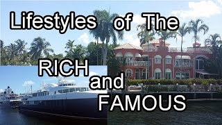 Millionaires' Row, Lifestyles of the Rich and Famous - Fort Lauderdale