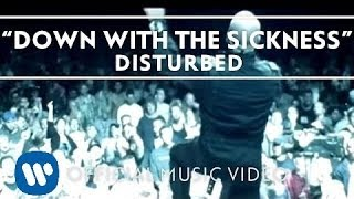 Repeat youtube video Disturbed - Down With The Sickness [Music Video]