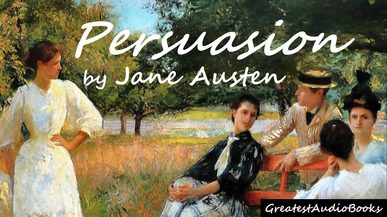 PERSUASION by Jane Austen - FULL ?? | Greatest?AudioBooks -V4
