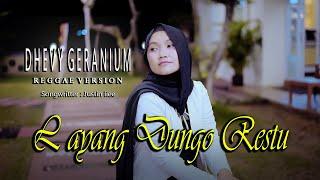 L D R - Layang Dungo Restu - DHEVY GERANIUM ( REGGAE VERSION )