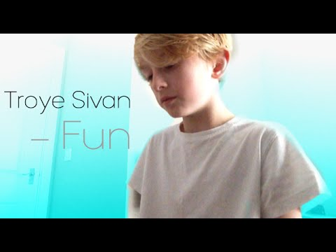 Troye Sivan - Fun - Cover By Toby Randall