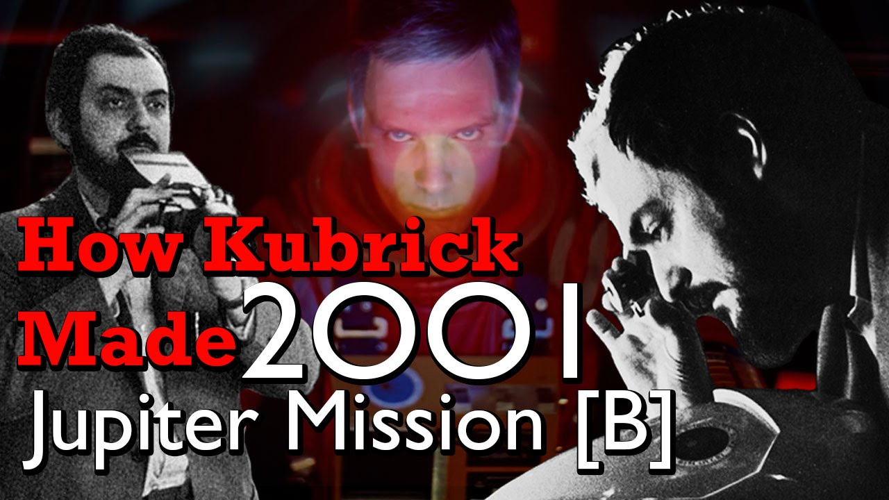 How Kubrick Made 2001: A Space Odyssey – Part 5: Jupiter Mission [B