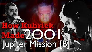 How Kubrick Made 2001: A Space Odyssey - Part 5: Jupiter Mission [B]