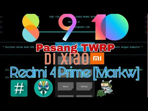 cara-pasang-twrp-di-xiaomi-redmi-4-prime-[markw]