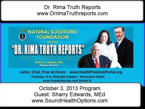 Dr Rima Truth Reports: Sharry Edwards, MEd - Sound Health