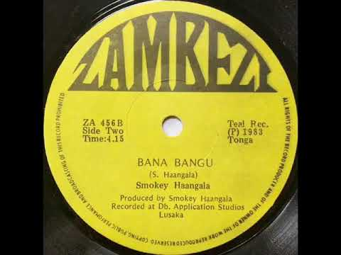 bana bangu - smokey haangala