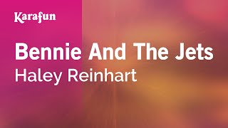 Karaoke Bennie And The Jets - Haley Reinhart *