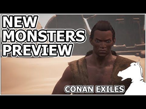 New Monsters Preview | CONAN EXILES